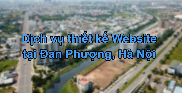 Thiết kế website tại Đan Phượng, Hà Nội