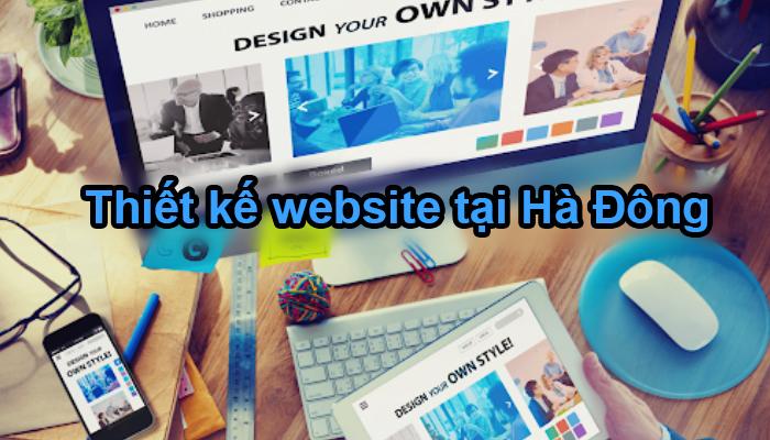 Dịch vụ thiết kế website tại Hà Đông