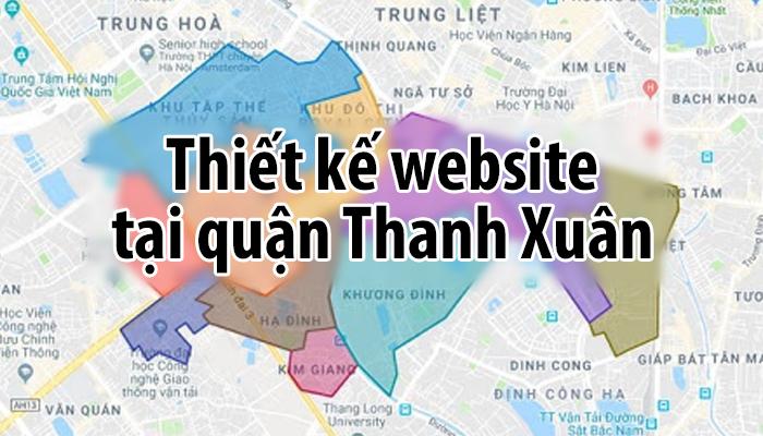 Dịch vụ thiết kế website tại Thanh Xuân, Hà Nội